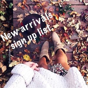 • Seasonal new arrivals sign up list 🍁